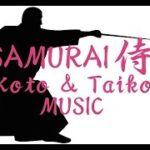 Samurai2!Koto,Shakuhachi,Taiko Music!Japanese traditional Music!Relax Music!